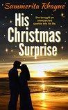 His Christmas Surprise (Christmas romance series Book 2)