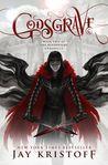 Godsgrave (The Nevernight Chronicle, #2)