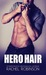 Hero Hair (The Real SEAL Series, #2)
