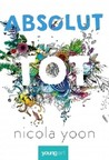 Absolut tot by Nicola Yoon
