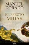 El Efecto Midas by Manuel Dorado