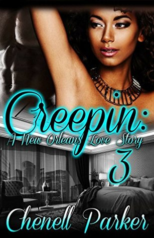 Creepin' 3: A New Orleans Love Story
