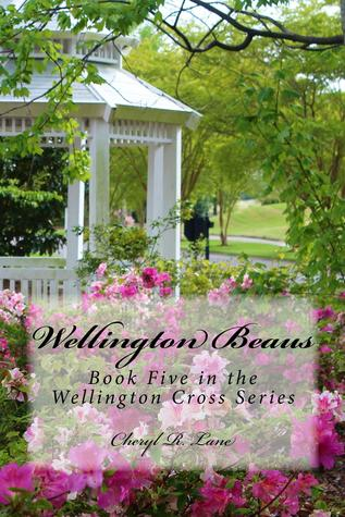 Wellington Beaus (Wellington Cross, #5)