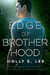 Edge of Brotherhood (Love o...