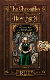 The Courage of Kahu (The Chronicles of Hawhorn, Series Prequel)