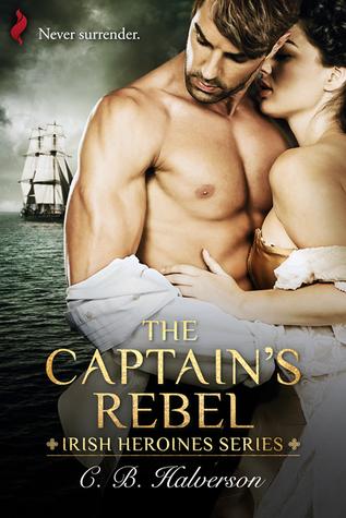 The Captain's Rebel by C.B. Halverson