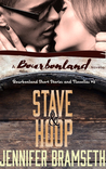 Stave and Hoop: Bourbonland Short Stories and Novellas #2