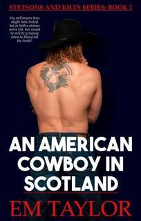 An American Cowboy in Scotland (Stetsons and Kilts Series Book 1)