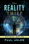 The Reality Thief by Paul Anlee