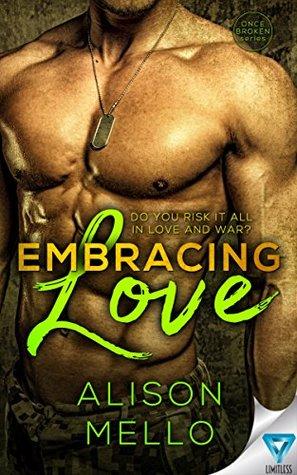 Embracing Love(Once broken  1)