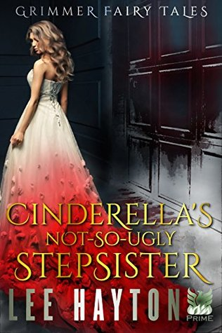 Cinderellas not so ugly stepsister by lee hayton 34665728 fandeluxe Ebook collections