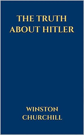 The Truth about Hitler