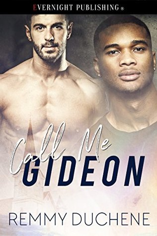 Book Reviews: Call Me Gideon by Remmy Duchene