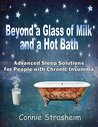 Beyond a Glass of Milk and a Hot Bath: Advanced Sleep Solutions for People with Chronic Insomnia (Lyme disease)