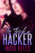 To Trick a Hacker (Women of Purgatory, #3)