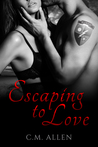 Escaping to Love