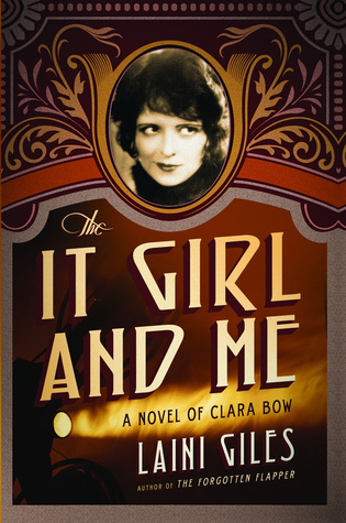 the-it-girl-and-me-a-novel-of-clara-bow