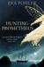 Hunting Prometheus by Eva Pohler