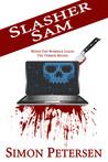 Slasher Sam by Simon Petersen