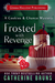 Frosted with Revenge (Cookies & Chance Mystery, #4) by Catherine Bruns