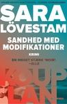 Sandhed med modifikationer by Sara Lövestam