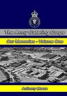 The Army Catering Corps - Our Memories - Volume One (Black & White) (The Army Catering Corps - Our Memories - (Black & White) Book 1)