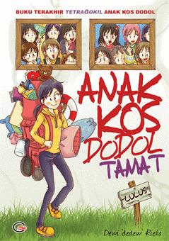 Anak Kos Dodol Tamat by Dewi Dedew Rieka