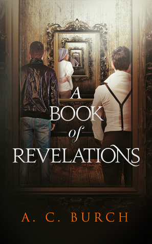 A Book of Revelations by A.C. Burch
