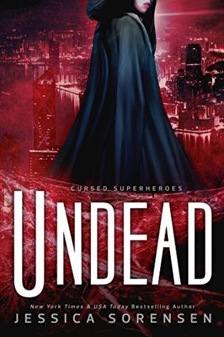 Undead (Cursed Superheroes, #3)