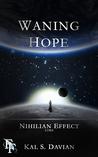 Waning Hope (Nihilian Effect Lore, #4)