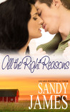All the Right Reasons by Sandy James