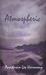 Atmospheric by Anastasia-Lee Harmony