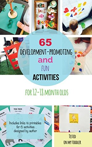 65 Development-Promoting and Fun Activities for 12-18 Month Olds
