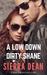 A Low Down Dirty Shane (Misfits & Mayhem, #1)