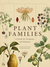 Plant Families: A Guide for Gardeners and Botanists