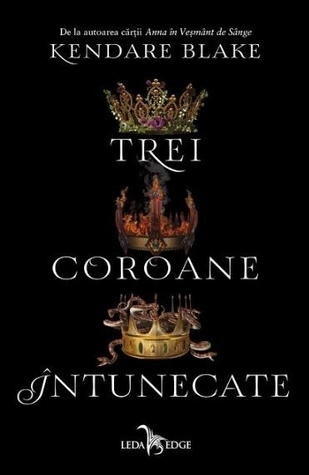 Trei coroane întunecate (Trei coroane întunecate, #1)