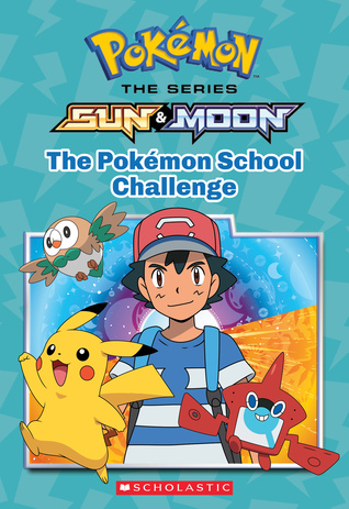Pokemon: The Series: Sun & Moon: The Pokemon School Challenge