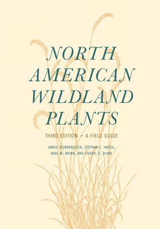 North American Wildland Plants, Third Edition: A Field Guide