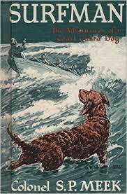 Surfman: The Adventures Of A Coast Guard Dog