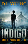 Indigo (Dark Republic #2)