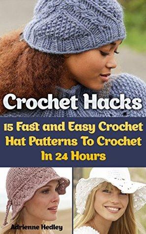 Crochet Hacks  15 Fast and Easy Crochet Hat Patterns To Crochet In ... 3c518868b8f
