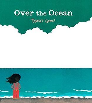 Over the Ocean por Taro Gomi