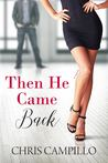 Then He Came Back (Love From Austin Book 2)