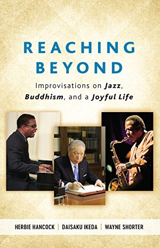 Reaching Beyond: Improvisations on Jazz, Buddhism, and a Joyful Life