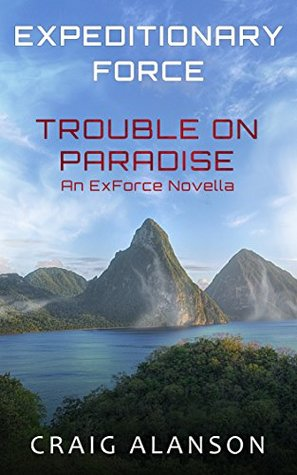 Trouble on Paradise (Expeditionary Force, #3.5)