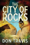 The City of Rocks (A BJ Vinson Mystery, #3)
