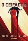 O Ceifador by Neal Shusterman