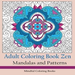 Adult Coloring Book Zen Square Version: Mandalas and Patterns (Adult Coloring Patterns) (Volume 29)