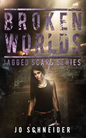 Broken Worlds (Jagged Scars, #5)