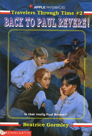 back-to-paul-revere-travelers-through-time-no-2